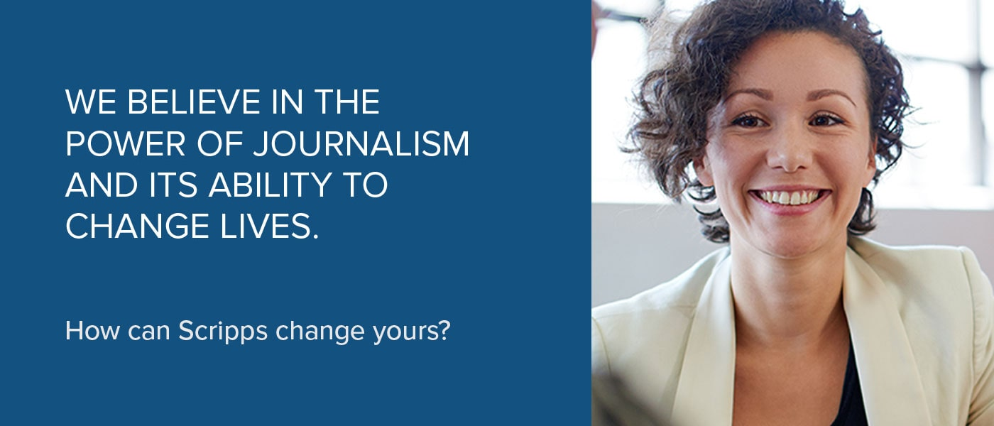 "A sample digital ad that reads ""We believe in the power of journalism and its ability to change lives. How can Scripps change yours?"""