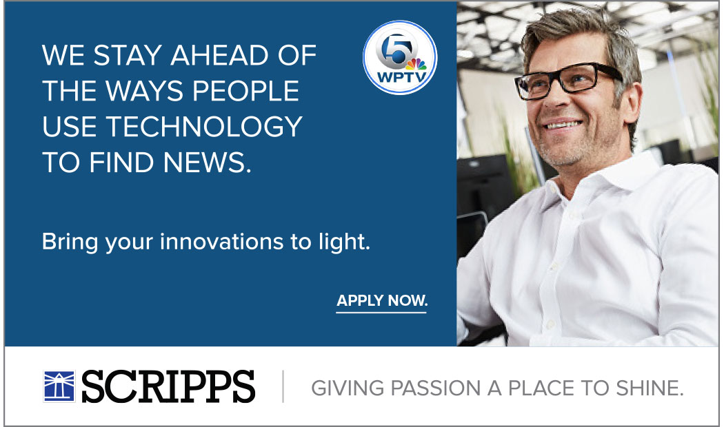 Sample ad executing the new E.W. Scripps employer brand elements. The tagline reads Giving Passion a Place to Shine and is accompanied by the Scripps logo along the bottom of the ad. The main message reads We stay ahead of the ways people use technology to find news. Bring your innovations to light. Apply Now. and is accompanied by a photo of a middle-aged man in a white button down shirt smiling and looking away from the camera.